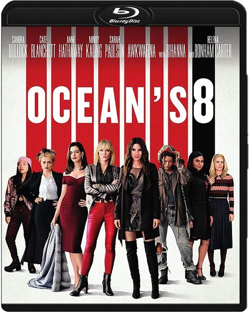 Ocean's 8 / Ocean's Eight (2018) MULTi.720p.BluRay.x264.DTS.AC3-DENDA / LEKTOR i NAPISY PL