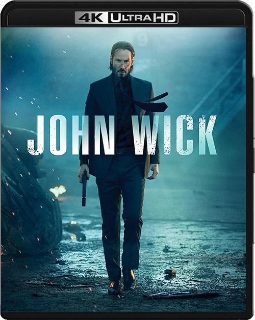 John Wick (2014) MULTi.REMUX.2160p.UHD.Blu-ray.HDR.HEVC.ATMOS7.1-DENDA / LEKTOR i NAPISY PL
