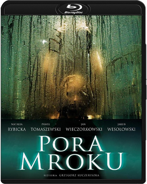 Pora mroku (2008) PL.720p.BluRay.x264.DTS.AC3-DENDA / film polski