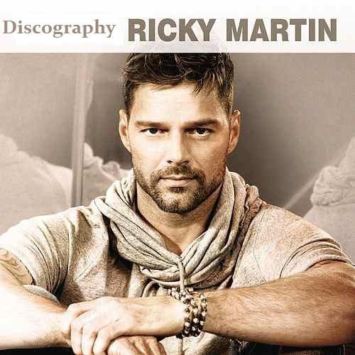 Ricky Martin - Discography (Discografia) (1991-2015) .mp3 -320 Kbps