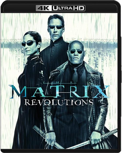 Matrix Rewolucje / The Matrix Revolutions (2003) MULTi.REMUX.2160p.UHD.Blu-ray.HDR.HEVC.ATMOS7.1-DENDA / LEKTOR i NAPISY PL