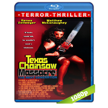 La Masacre De Texas 4 La Nueva Generacion (1994) BRRip Full 1080p Audio Trial Latino-Castellano-Ingles 5.1