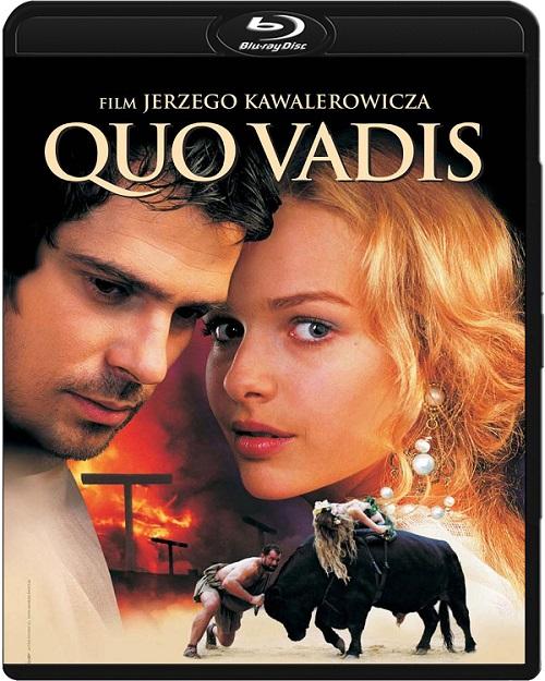 Quo vadis (2001) PL.720p.BluRay.x264.DTS.AC3-DENDA / film polski