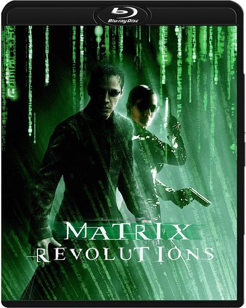 Matrix Rewolucje / The Matrix Revolutions (2003) REMASTERED.MULTi.720p.BluRay.x264.AC3-DENDA / LEKTOR i NAPISY PL
