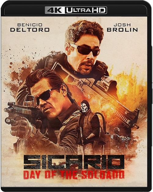 Sicario 2: Soldado / Sicario: Day of the Soldado (2018) MULTi.REMUX.2160p.UHD.Blu-ray.HDR.HEVC.ATMOS7.1-DENDA / LEKTOR i NAPISY PL