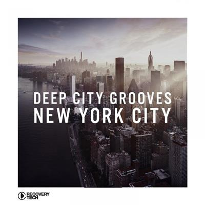 VA - Deep City Grooves New York City (2018) .mp3 -320 Kbps