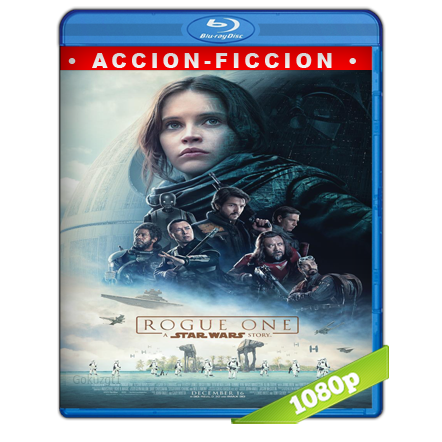 Rogue One Una Historia De Star Wars (2016) BRRip Full 1080p Audio Trial Latino-Castellano-Ingles 5.1