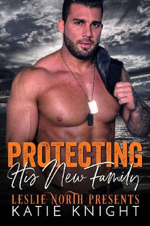 Protecting His New Family - Katie Knight