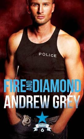Fire and Diamond (Carlisle Depu   Andrew Grey