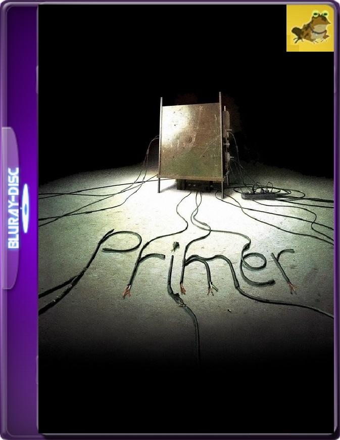 Primer (2004) Brrip 1080p (60 FPS) Inglés Subtitulado