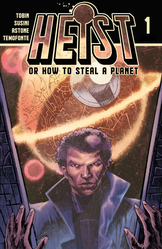 Heist, Or How To Steal A Planet #1-8 (2019-2020)
