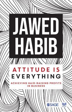 Attitude is Everything - Achieving Hair Raising Profits in B