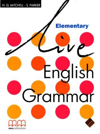 itchell h q parker s live english grammar elementary