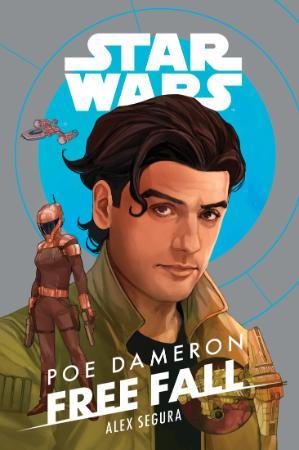 Star Wars Poe Dameron Free Fall by Alex Segura