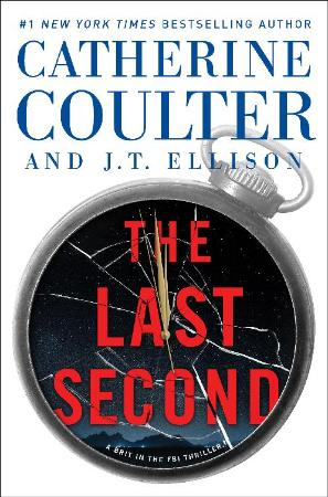 Catherine Coulter   [Brit in the FBI 06]   The Last Second