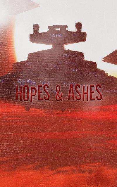 Hopes & Ashes 4IVlWu97_o