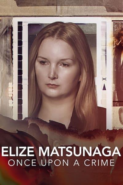 Elize Matsunaga Once Upon a Crime S01E01 1080p HEVC x265-MeGusta