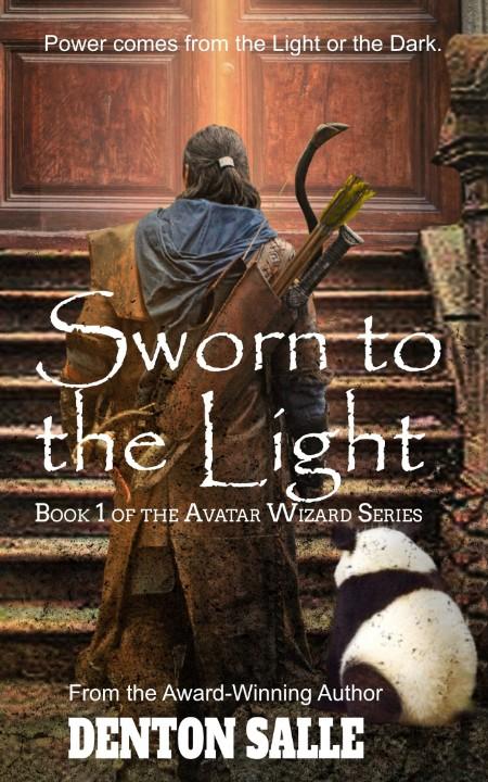 Sworn to the Light by Denton Salle