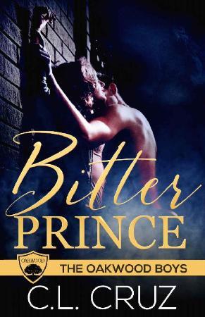 Bitter Prince  A Billionaire Fo - C L  Cruz