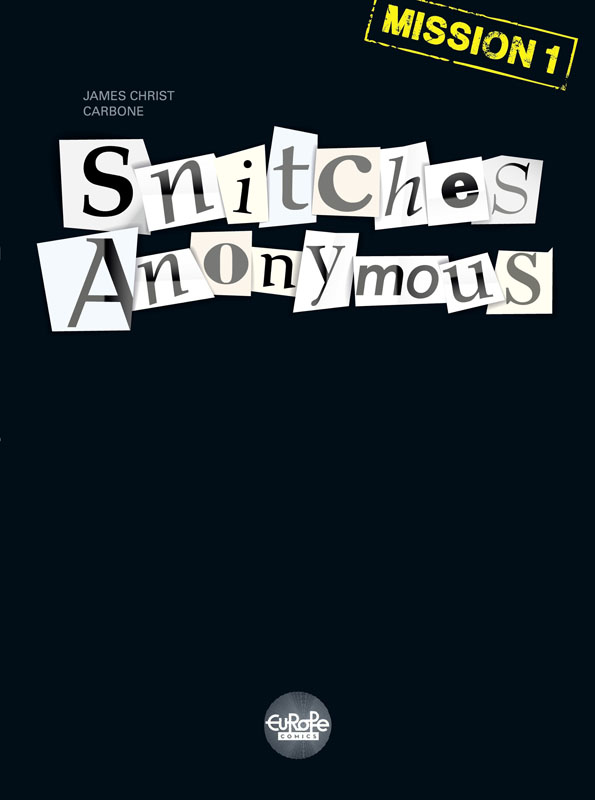 Snitches Anonymous Mission 1 (2019)