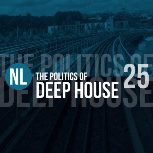 VA - The Politics of Deep House, Vol. 17 (2019)