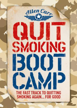 Quit Smoking Boot C&   The Fast Track to Quitting Smoking Again for Good