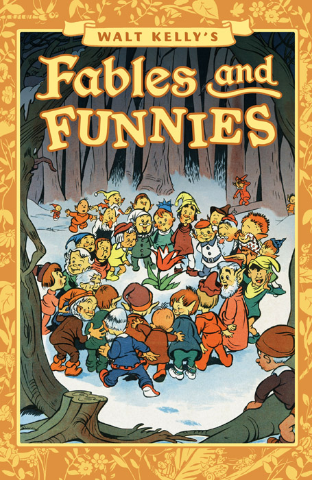 Walt Kelly's Fables and Funnies - Dell Comics Stories 1942-1949 (2016)