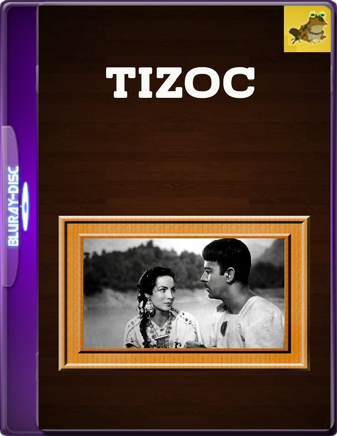 Tizoc: Amor Indio (1957) WEB-DL 1080p (60 FPS) Latino