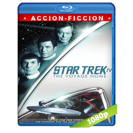 Viaje A Las Estrellas 4 Mision Salvar La Tierra (1986) BRRip Full 1080p Audio Trial Latino-Castellano-Ingles 5.1