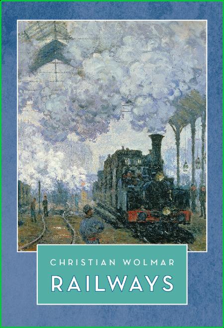 Railways (The Landmark Library)