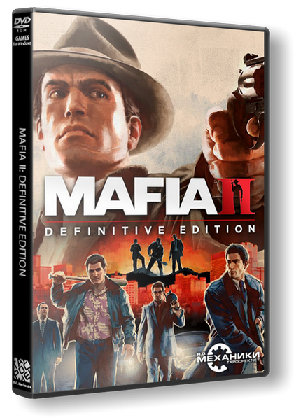 Mafia II: Definitive Edition (RUS/ENG) [RePack] от R.G. Механики