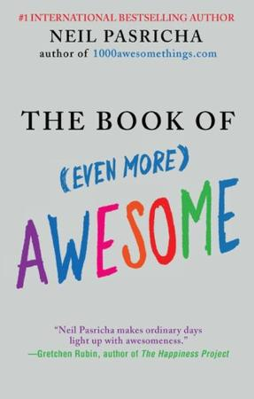 The Book of Even More Awesome