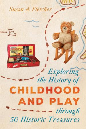 Exploring the History of Childhood and Play through 50 Histo
