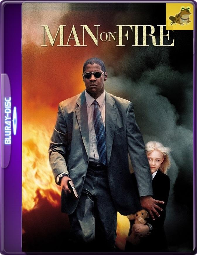 Hombre En Llamas (2004) Brrip 1080p (60 FPS) Latino / Inglés