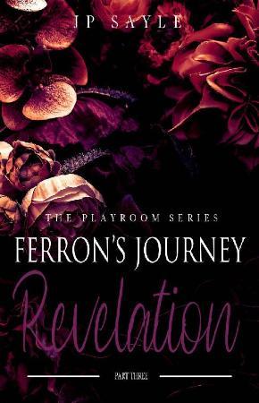 Ferron's Journey Part Three  Re - JP Sayle