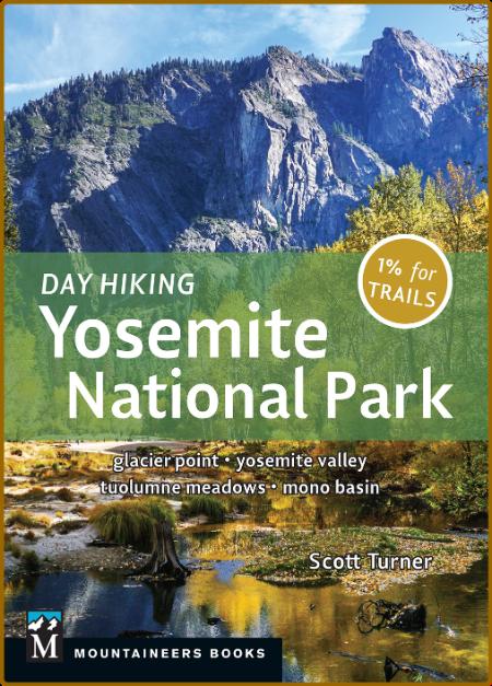 Day Hiking - Yosemite National Park - Glacier Point  Yosemite Valley  Tuolumne Mea...