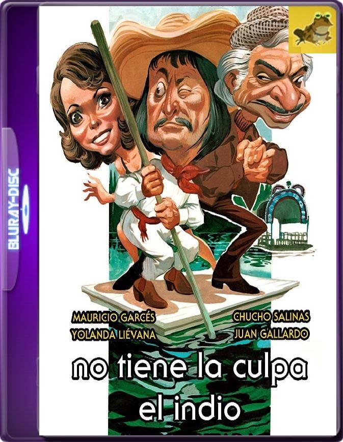 No Tiene La Culpa El Indio (1978) WEB-DL 1080p (60 FPS) Latino