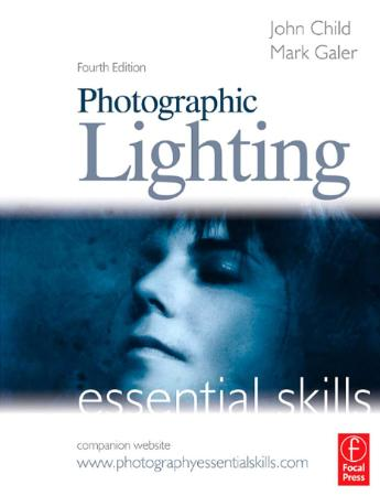 Photographic Lighting Essential Skills