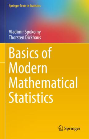 Basics of Modern Mathematical Statistics (Springer Texts in