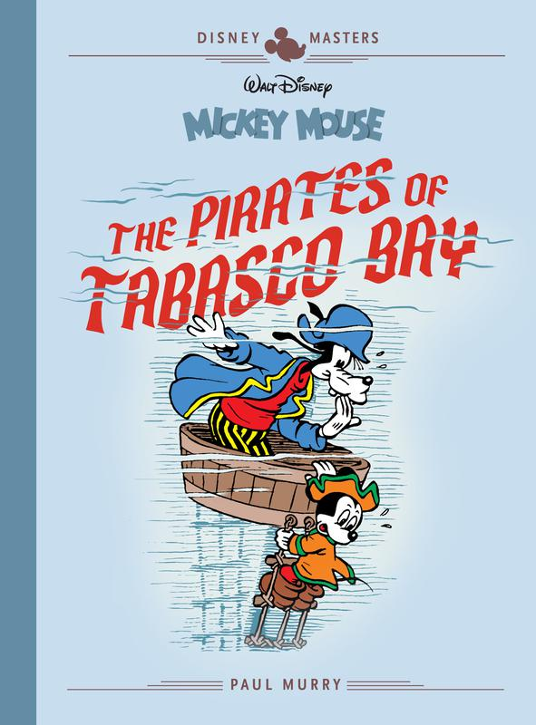 Disney Masters v07 - Mickey Mouse - The Pirates of Tabasco Bay (2019)