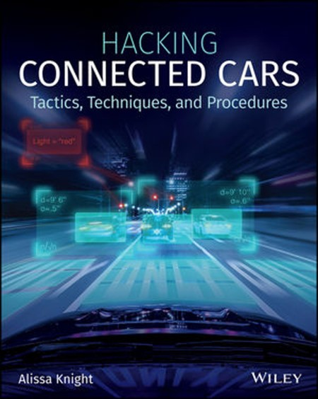 Hacking Connected Cars Tactics Techniques And Procedures