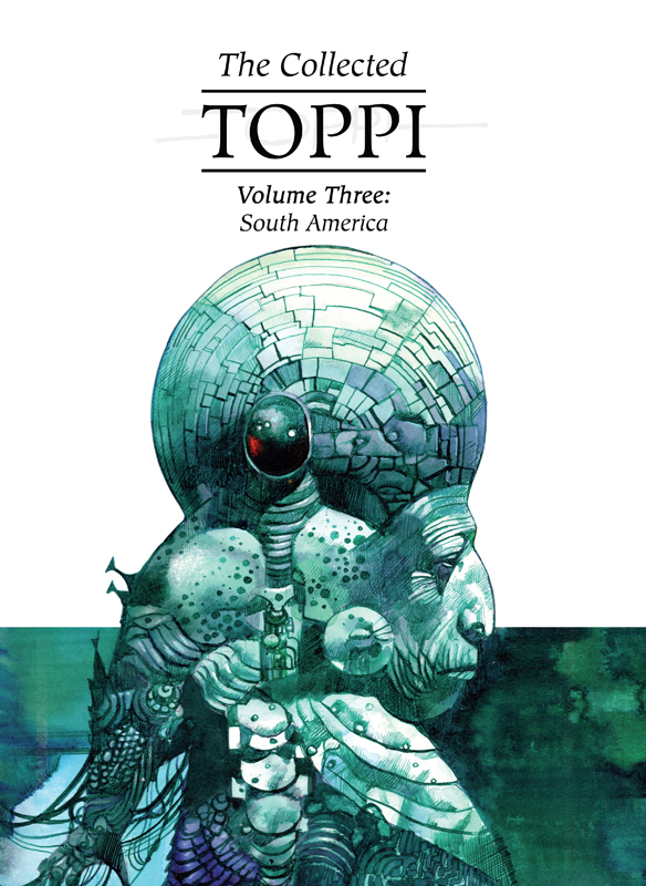 The Collected Toppi v03 - South America (2020)
