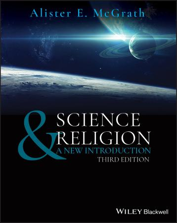 Science & Religion - A New Introduction, 3rd Edition