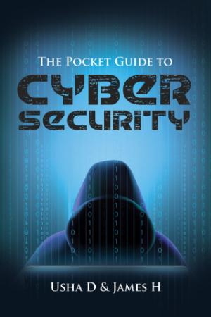 The Pocket Guide to Cyber Security