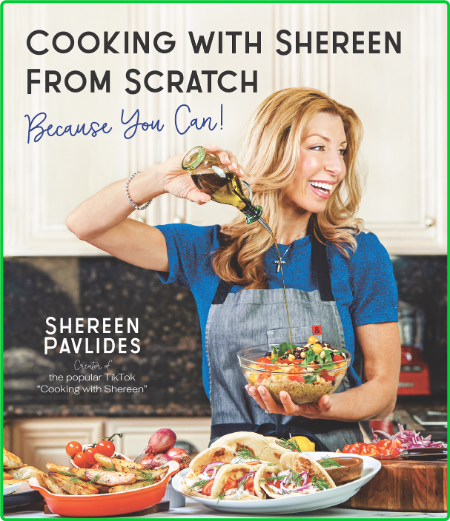 Cooking with Shereen from Scratch by Shereen Pavlides