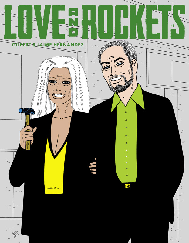 Love and Rockets #1-6 (2016-2018)