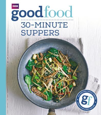 Good Food - 30-Minute Suppers