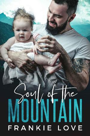Soul of the Mountain (The Mount   Frankie Love