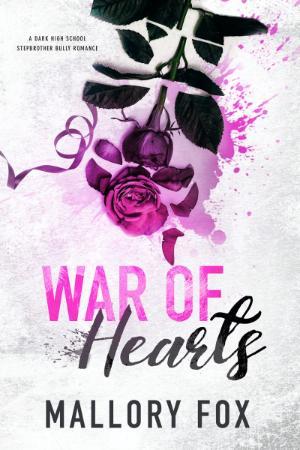 War Of Hearts  A Wicked Hearts - Mallory Fox
