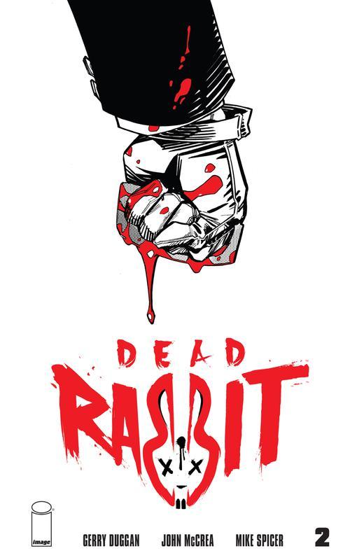 Dead Rabbit #1-2 (2018)